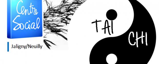 Activité Tai Chi au Centre-Social Jaligny Neuilly Chaque mardi du 06 février au 03 juillet 2018 (sauf vacances scolaires)