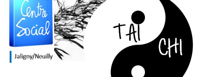 Reprise du Tai Chi au Centre-Social Jaligny Neuilly Première séance de découverte le Mardi 6 Février 2018de 15h30 à 17h00 puis chaque mardi à partir du 06 mars (sauf vacances […]