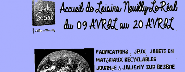 L'accueil de Loisirs de Neuilly le Réal ouvrira ses portes du lundi 09 au vendredi 20 avril 2018 sur les thèmes «Mission : sauvons la terre & Éveil artistique». Inscription […]