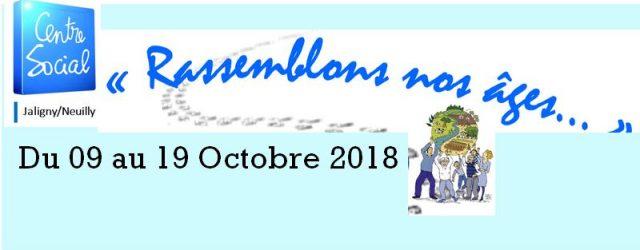 Dans le cadre de la semaine bleue, leCentre-Social Jaligny Neuillyorganise du 9 au 19 octobre 2018 des animations ouvertes à tous. (Randonnée, lecture, journée ciné-patrimoine, conférence santé et exposition sur […]